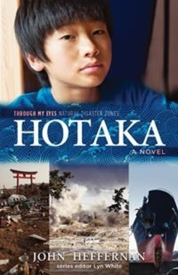 Hotaka: Through My Eyes - Natural Disaster Zones by John Heffernan