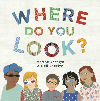 Where Do You Look? by Marthe Jocelyn
