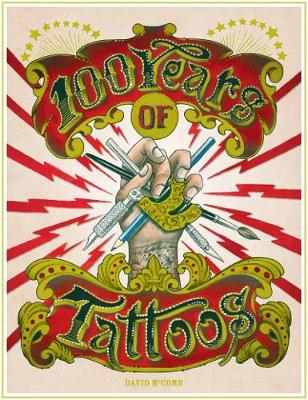 100 Years of Tattoos by David McComb