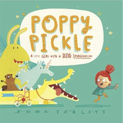 Poppy Pickle by Ms Emma Yarlett