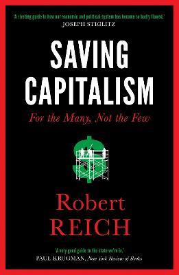 Saving Capitalism by Robert Reich