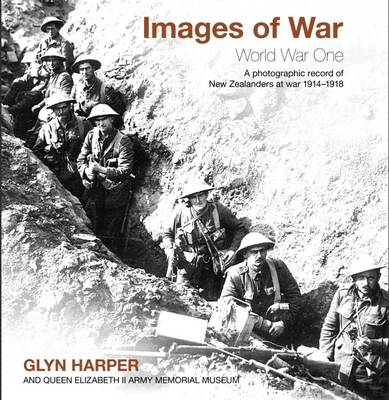 Images of War World War One by Glyn Harper