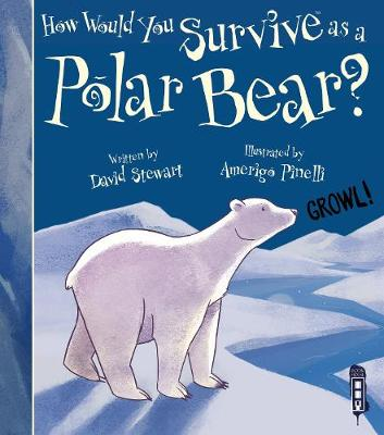 How Would You Survive As A Polar Bear? by David Stewart