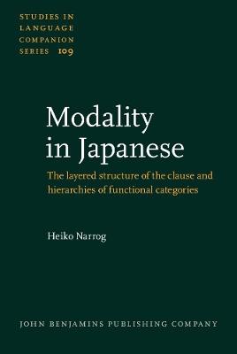 Modality in Japanese by Heiko Narrog