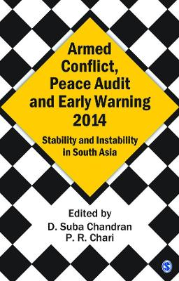 Armed Conflict, Peace Audit and Early Warning 2014 by D. Suba Chandran