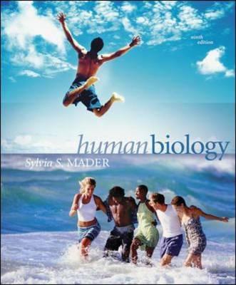 Human Biology by Sylvia S. Mader