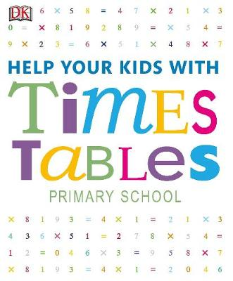 Help Your Kids with Times Tables by DK