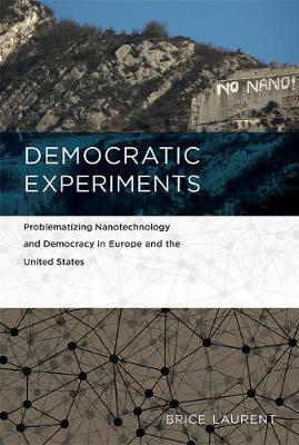 Democratic Experiments by Brice Laurent