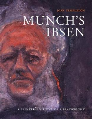Munch's Ibsen by Joan Templeton