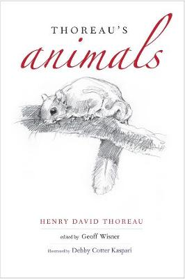 Thoreau's Animals by Henry David Thoreau