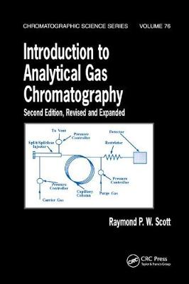 Introduction to Analytical Gas Chromatography, Revised and Expanded by Raymond P.W. Scott