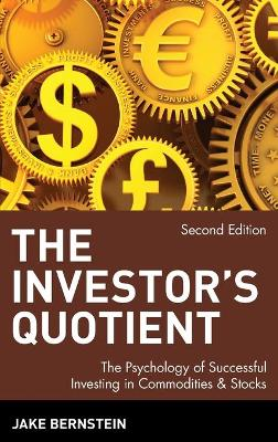 The Investor's Quotient by Jake Bernstein