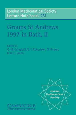 Groups St Andrews 1997 in Bath: Volume 2 by C. M. Campbell