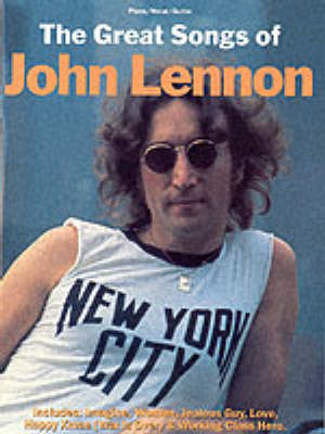 The Great Songs of John Lennon by John Lennon