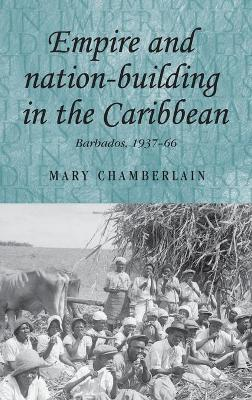 Empire and Nation-Building in the Caribbean book