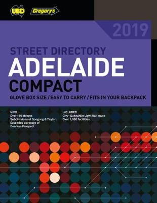 Adelaide Compact Street Directory 2019 10th  ed by UBD Gregory's