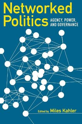 Networked Politics by Miles Kahler