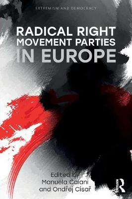 Radical Right Movement Parties in Europe by Manuela Caiani