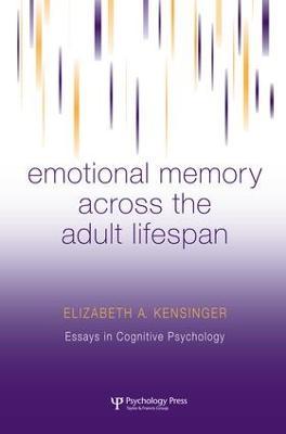 Emotional Memory Across the Adult Lifespan by Elizabeth A. Kensinger