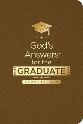 NKJV God's Answers For The Graduate: Class Of 2019 [Brown] by Jack Countryman