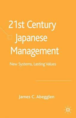 21st-Century Japanese Management by James C. Abegglen
