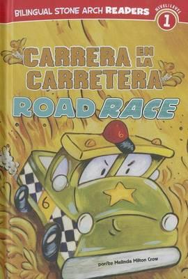 Carrera en la Carretera/Road Race by Melinda Melton Crow