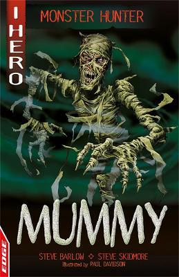 EDGE: I HERO: Monster Hunter: Mummy by Steve Barlow
