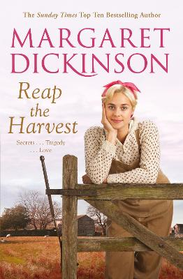 Reap The Harvest by Margaret Dickinson