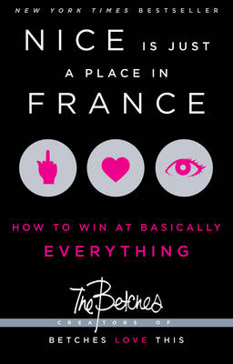 Nice Is Just a Place in France by The Betches