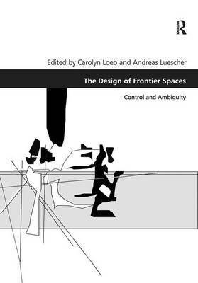 Design of Frontier Spaces by Carolyn Loeb