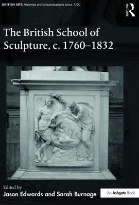 British School of Sculpture, c.1760-1832 book