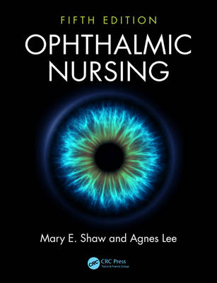 Ophthalmic Nursing, Fifth Edition book