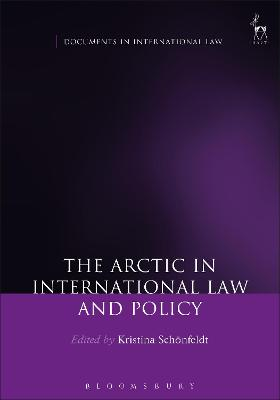 The Arctic in International Law and Policy by Kristina Schonfeldt