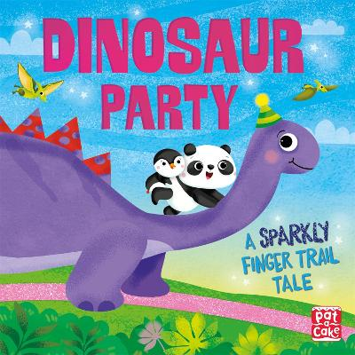 Finger Trail Tales: Dinosaur Party by Pat-a-Cake