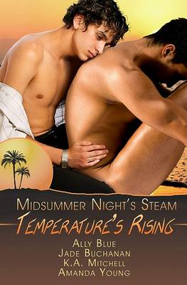 Temperature's Rising by Ally Blue