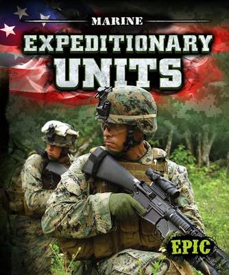 Marine Expeditionary Units by Nick Gordon