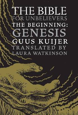 Bible For Unbelievers by Guus Kuijer