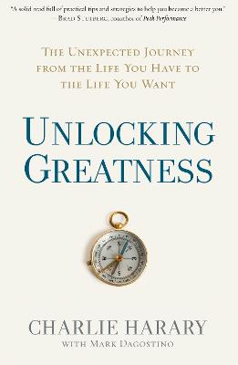 Unlocking Greatness by Charlie Harary