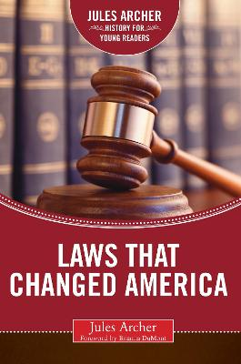 Laws that Changed America by Jules Archer