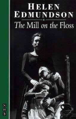 Mill on the Floss [Adapted from Novel] by George Eliot