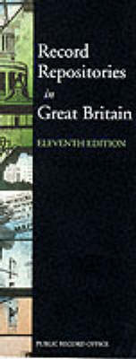 Record Repositories in Great Britain by Ian Mortimer