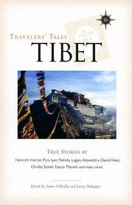 Travelers' Tales Tibet by James O'Reilly