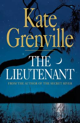 Lieutenant by Kate Grenville