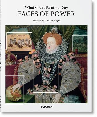 What Great Paintings Say: Faces of Power by Rainer Hagen