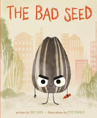 Bad Seed by Jory John