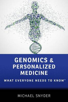 Genomics and Personalized Medicine by Michael Snyder