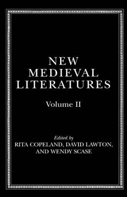 New Medieval Literatures: Volume II by Rita Copeland