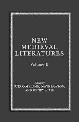 New Medieval Literatures: Volume II by Rita Copeland