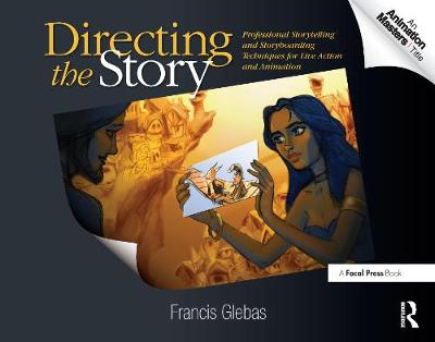 Directing the Story by Francis Glebas