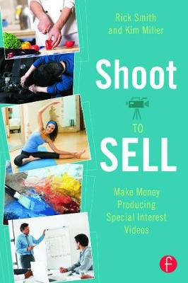 Shoot to Sell by Rick Smith